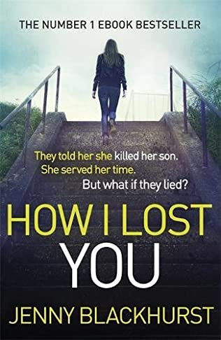 book cover of How I Lost You