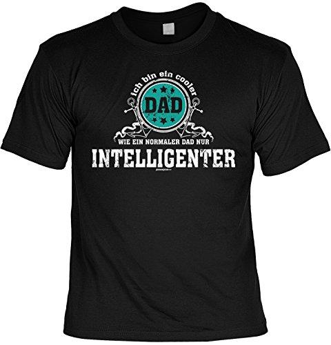 Sprüche T-Shirt Vater - cooles für Papa : ich bin ein cooler Dad WIE EIN NORMALER DAD NUR INTELLIGENTER -- Geschenk T-Shirt Vatertag Geburtstag Farbe: schwarz Schwarz