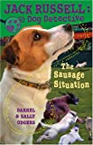 The Sausage Situation (Jack Russell: Dog Detective)