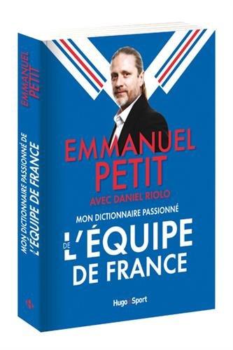 Mon dictionnaire passionn de l'quipe de France