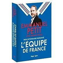 Mon dictionnaire passionné de l'équipe de France