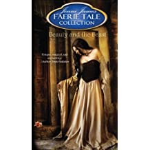 Beauty and the Beast (Faerie Tale Collection) by Jenni James (2012-07-30)