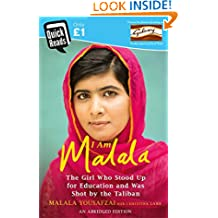 I Am Malala Abridged Quick Reads Edition: The Girl Who Stood Up for Education and was Shot by the Taliban (Quick Reads 2016)