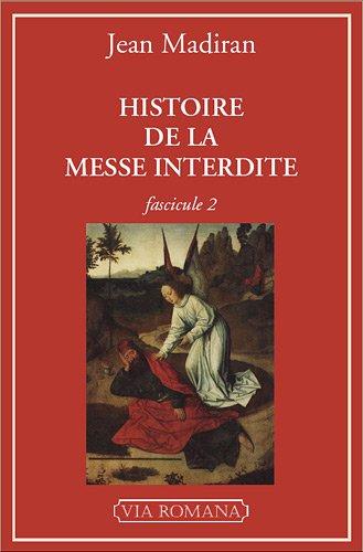 Histoire de la Messe interdite - fascicule 2