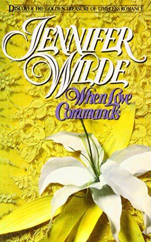 When Love Commands por Jennifer Wilde