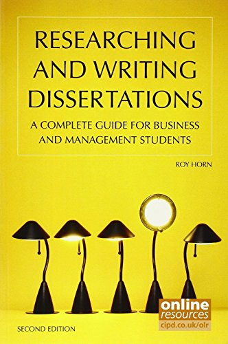 Researching and Writing Dissertations : A complete guide for business and management students by Roy Horn (1-Feb-2012) Paperback