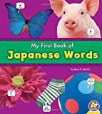 My First Book of Japanese Words (A+ Books: Bilingual Picture Dictionaries)