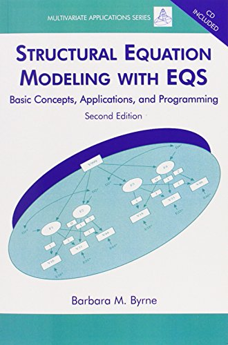 Structural Equation Modeling With EQS: Basic Concepts, Applications, and Programming, Second Edition (Multivariate Applications Series) por Barbara M. Byrne