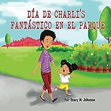Dia de Charli's Fantastico en el Parque