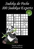 Sudoku de Poche - Niveau Expert - N°12: 100 Sudokus Experts - à emporter partout - Format poche (A6 - 10.5 x 15 cm)