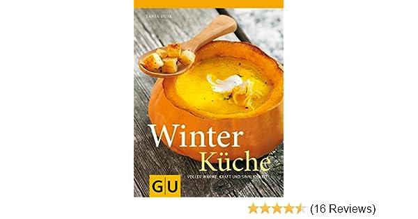 Sommerküche Voller Sonne Und Aroma : Winterküche: voller wärme kraft und sinnlichkeit gu themenkochbuch