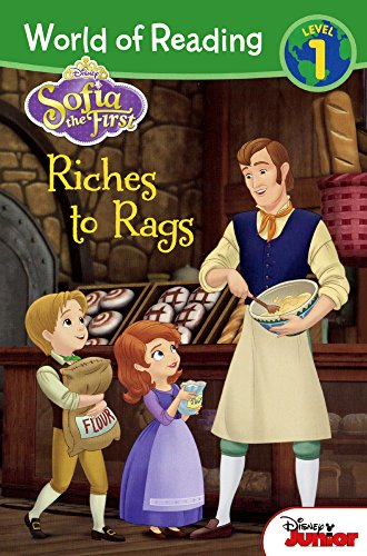 Riches to Rags (Sofia the First: World of Reading Level 1)
