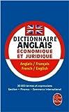 dictionnaire de l anglais ?conomique et juridique et du commerce international de anne deysine edward errante nigel turner septembre 1996