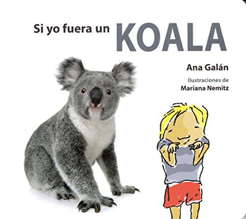 Si yo fuera un koala (Si yo Fuera/ Si jo Fos)