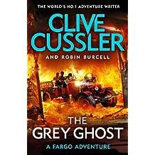 The Grey Ghost: Fargo Adventures #10 (Action Books)