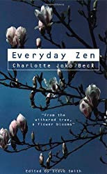Everyday Zen: Love and Work by Charlotte Joko Beck (1997-03-03)