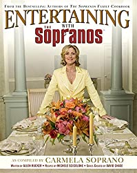 Entertaining with the Sopranos by Carmela Soprano (2006-02-13)
