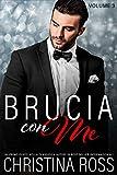 Brucia con Me (Volume 3)