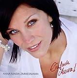 Songtexte von Anna‐Maria Zimmermann - Einfach Anna!