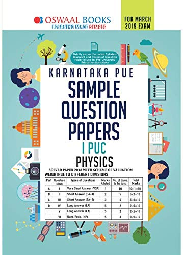Oswaal Karnataka PUE Sample Question Papers For PUC I Physics (March 2019 Exam)
