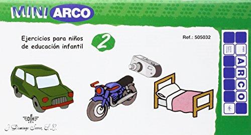 Mini ARCO 2 - Ejercicios para niños de educación infantil - 8413237050328 por Aa.Vv.