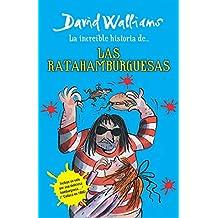 La Increíble Historia De...Las Ratahamburguesas / The Amazing Story of ... the Rat Burgers = The Amazing Story of ... the Rat Burgers (Incredible Story Of...)