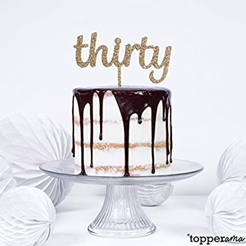 Thirty 30 30th Age Birthday Party Cake Topper by Topperama (3mm Gold Glitter Acrylic)