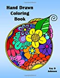 Hand Drawn Coloring Book: relieve stress with simple images such as mandalas, flowers, tropical fish and a cute gnome a colouring book for Adults