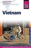 Reise Know-How Vietnam: Reiseführer für individuelles Entdecken