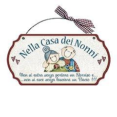Idea Regalo - Targa sagomata NELLA CASA DEI NONNI.. casa idea regalo made in italy Fuoriporta
