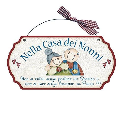 Targa sagomata NELLA CASA DEI NONNI.. casa idea regalo made in italy Fuoriport