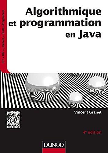 Algorithmique et programmation en Java - 4e éd. - Cours et exercices corrigés