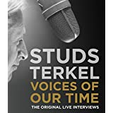 Voices of Our Time: Five Decades of Studs Terkel Interviews