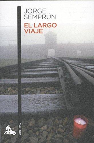 Descargar Libro El Largo Viaje (Narrativa) de Jorge Semprún