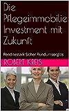 Buchempfehlung: <br />Die Pflegeimmobilie - Investment mit Zukunft