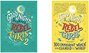 Goodnight Stories for Rebel Girls 2 + Goodnight Stories for Rebel Girls:100 Immigrant Women Who changed the Wo