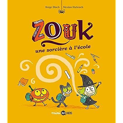 Zouk, Tome 03: Une sorcière à l'école
