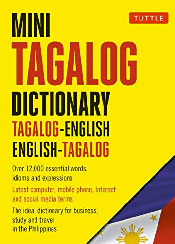 Mini Tagalog Dictionary: Tagalog-English, English-Tagalog Dictionary (Tuttle Mini Dictionary)