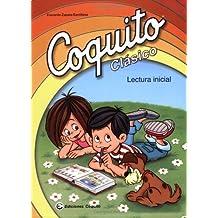 Coquito Clasico: Lectura Inicial by Everardo Zapata-santillana (2006) Paperback