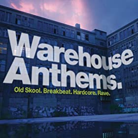 Warehouse Anthems [Clean]