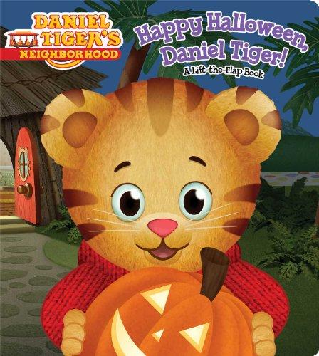 Happy Halloween, Daniel Tiger!: A Lift-The-Flap Book (Daniel Tiger's Neighborhood) (Tiger Daniel Halloween)