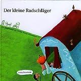 Der kleine Radschläger: Ein Führer für Kinder durch Düsseldorf - Jessica Pierschalski