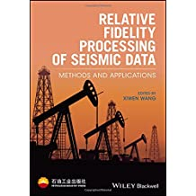 RELATIVE FIDELITY PROCESSING O (Wiley Series in Petroleum Industry Press)