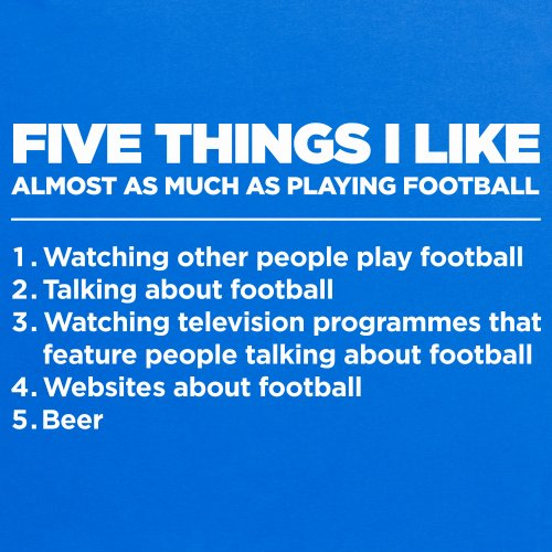 Five Things I Like - Football T-Shirt, Herren Königsblau