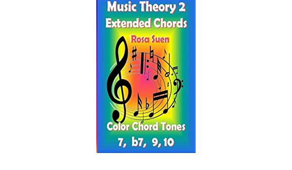 Buy Music Theory 2 - Extended Chords: Color Chord Tones - 7, B7, 9 ...