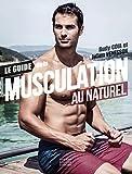 Le guide de la musculation au naturel