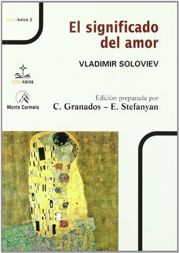 El significado del Amor (DIDASKALOS) por Vladimir Soloviev