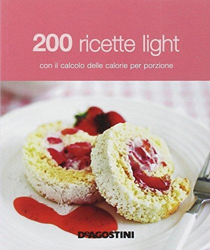 200-ricette-light-con-il-calcolo-delle-calorie-per-porzione