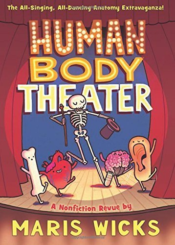 Human Body Theater by Maris Wicks (2015-10-06)