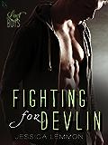 Fighting for Devlin: A Lost Boys Novel